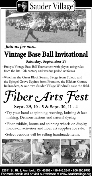 Vintage Base Ball Invitational / Fiber Arts Fest