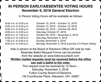In Person Early/Absentee Voting Hours