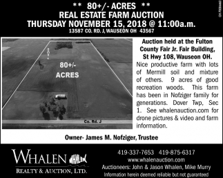 80+/- Acres Real Estate Farm Auction