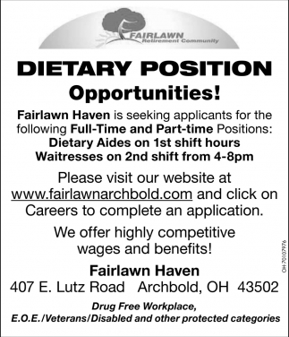 Dietary Position - Opportunities!