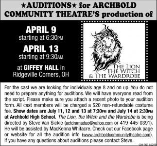 Auditions for The Lion The Witch & The Wardrobe