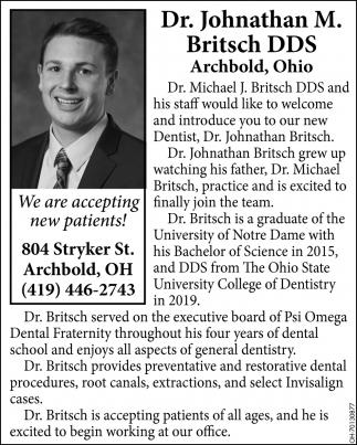 Welcome Johnathan M. Brisch, DDS