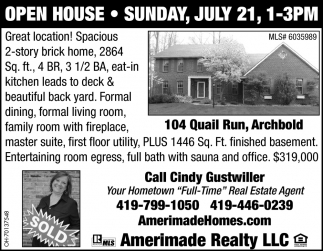 Open House - July 21 / 104 Quail Run, Archbold