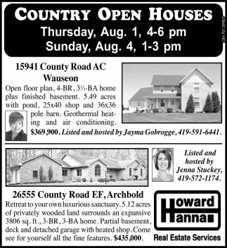 Country Open Houses - 15941 County Road AC, Wauseon / 26555 County Road EF, Archbold