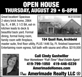 Open House - August 29 / 104 Quail Run, Archbold
